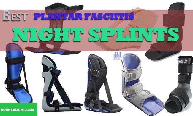 Best Plantar Fascitis Night Splint