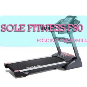 Sole Fitness F80 Folding Treadmill best treadmill under $1500