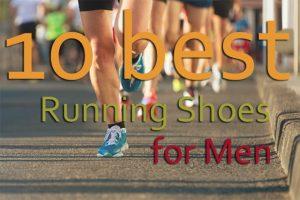 10 Best Running Shoes For Men in 2018