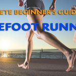 Beginners Guide to Barefoot Running