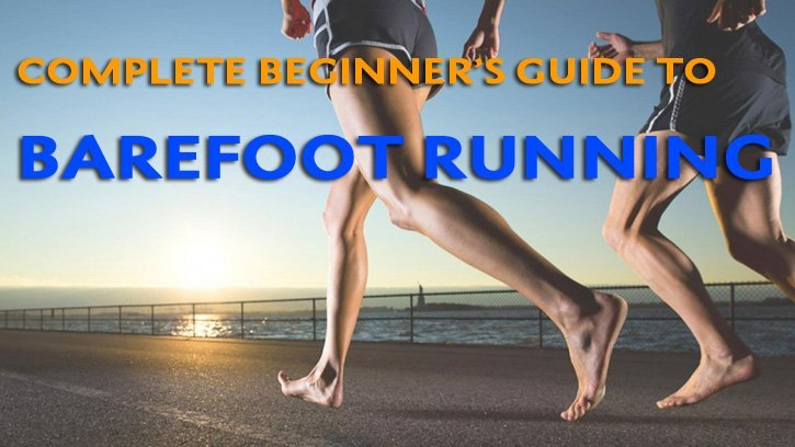 Beginners Guide to Barefoot Running