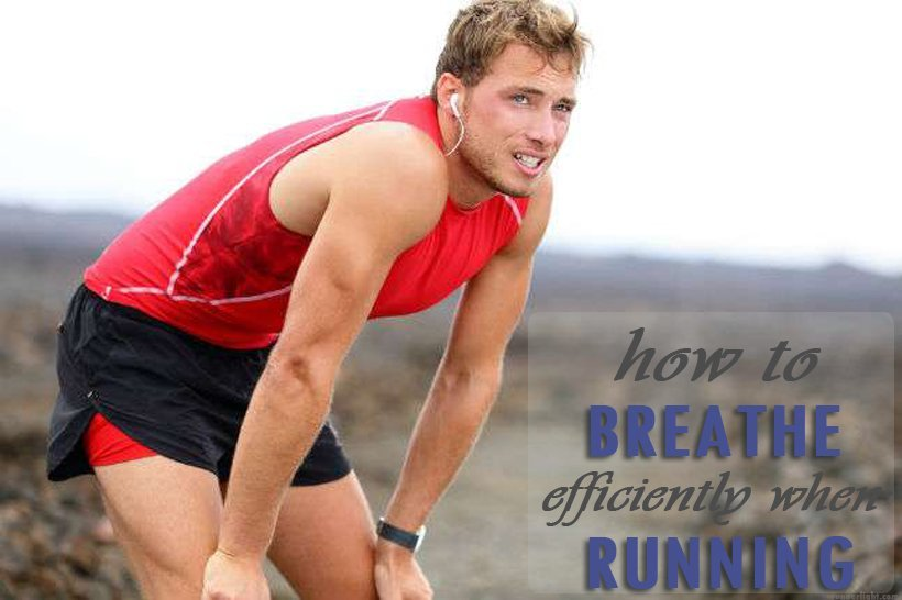 how to breathe efficiently when running