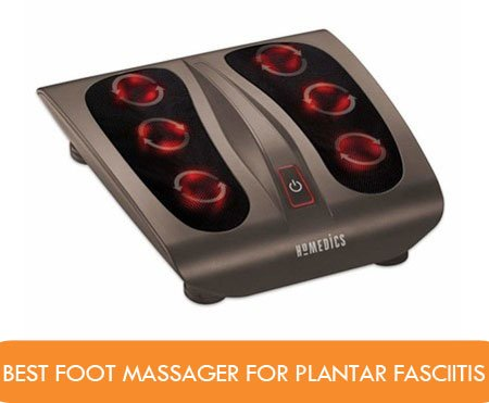 Best Foot Massager For Plantar Fasciitis