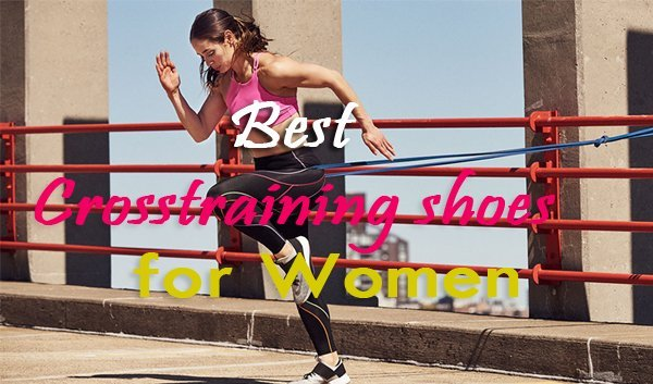 best cross trainning shoes for women